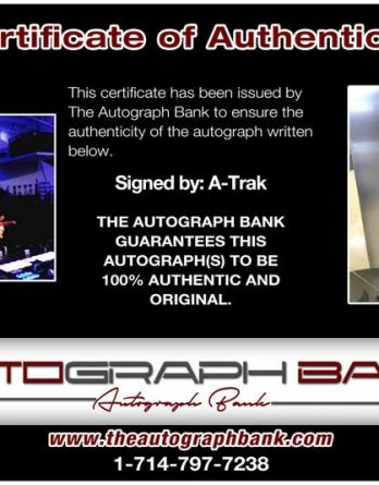 A-Trak certificate of authenticity from the autograph bank